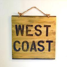 West Coast Sign / California / Thug Life by AmysReclaimed on Etsy