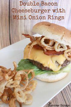 Double Bacon Cheeseburger with Mini Onion Rings recipe - Summer Scraps #SayCheeseburger #Shop