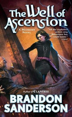 The Well of Ascension - Book 2 of the Mistborn trilogy by Brandon Sanderson.