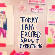 Today I am Excited About Everything. Simple statements are the best. Words Quotes, Me Quotes, Motivational Quotes, Inspirational Quotes, Sayings, Beast Quotes, Find Quotes, Motivational Pictures, Famous Quotes