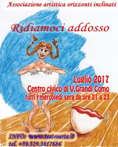 Ridiamoci addosso...luglio comico @ Centro Civico - 12-Luglio https://www.evensi.it/ridiamoci-addossoluglio-comico-centro-civico/217833558
