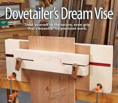Dovetail Joint Vise - Joinery Tips, Jigs and Techniques   WoodArchivist.com