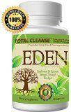 "Colon Cleanse Weight Loss Cleanse Formula - Eden's ""Total Cleanse"" for a Complete Colon Cleanse Formula - This Super Colon Cleanse is a Natural Cleanse that is Safe"