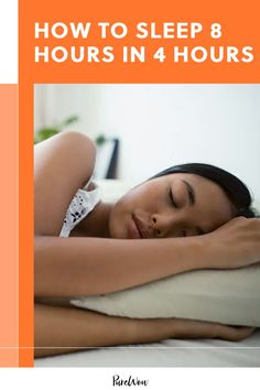 We all know that seven to eight hours is ideal, but is there any way to cheat the system and figure out how to get eight hours of sleep in four hours? #sleep #sleephygiene #rest