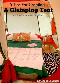 Are you a glamper? Here are 5 tips for creating the perfect glamping setup #OutdoorAdventure #Win