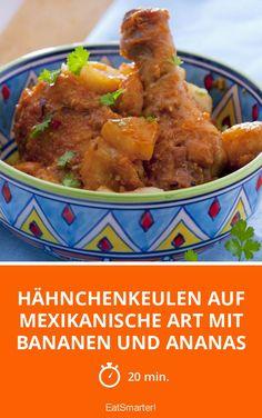 Hähnchenkeulen auf mexikanische Art mit Bananen und Ananas - smarter - Zeit: 20 Min. | eatsmarter.de