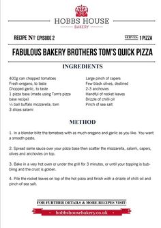 The Fabulous Baker Brothers: Tom's quick Pizza Recipe - Hobbs House Bakery - Episode 2 Bakery Recipes, Pizza Recipes, Quick Pizza, Italian Bakery, Bakery Supplies, Pizza Ingredients, Baking Classes, Hobbs, Pizza Dough