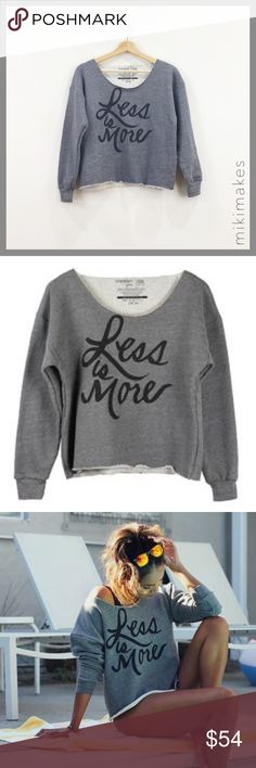 SINCERELY JULES • grey less is more sweatshirt • grey cropped less is more sweatshirt • has cut raw neckline so you can look sexy with it off the shoulder • Sincerely Jules is designed by famous LA blogger Julie Sariñana. • roll up the sleeves just like Julie for a more casual vibe 100% cotton Machine wash cold See Sincerely Jules posting for size chart @mikimakes • Feel free to ask any questions • Sorry, no trades Sincerely Jules Tops Sweatshirts & Hoodies