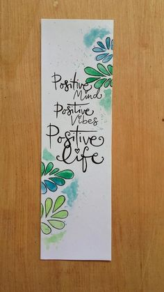 """Handmade greeny bookmark with abstract leafs in watercolor + handlettering quote. - Crafts - Handmade greeny bookmark with abstract leafs in watercolor + handlettering quote """"positive mind, - Creative Bookmarks, Cute Bookmarks, Handmade Bookmarks, Paper Bookmarks, Corner Bookmarks, Doodle Art Drawing, Drawing Quotes, Watercolor Bookmarks, Watercolor Cards"""