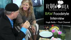 VeRAWonica interviewed about RAW Plant-Based Foodstyle That Channel Hugh Reilly Step Program, Green Gifts, Get Healthy, Plant Based, The Creator, Interview, Channel, Key, Plants