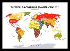 Here's a look at the entire world:   What Americans Really Think About The Rest Of The World - A map of the world by the Atlas of Prejudice - which is as the article states - both funny and sad. But in regards to this assignment, it is a creative way of using maps.  http://www.buzzfeed.com/chelseamarshall/what-americans-really-think-about-the-rest-of-the-world   (infographic)