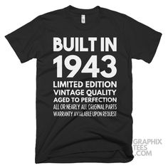 Wonderful  tee Built in 1943 Limited Edition Aged To Perfection Birthday Shirt