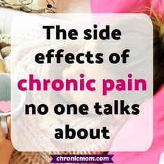 The side effects of chronic pain no one talks about
