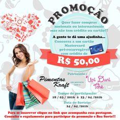 Promoção para concorrer a um cartão pré-pago Mastercard com R$ 50,00 de crédito para compras nacionais e internacionais.