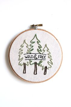 Wild & Free Embroidery Hoop Art . Wall Decoration by GulushThreads, $30.00