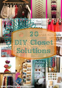 20 DIY Closet Solutions | A Little Craft In Your DayA Little Craft In Your Day