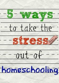 5 Ways to Take the Stress Out of Homeschooling