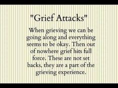 I had one today. I have a couple this month, missing my Dad, my Aunt and my Uncle. These Grief Attacks just comes out of no where! Loss Quotes, Sad Quotes, Quotes To Live By, Inspirational Quotes, I Miss My Dad, Missing My Son, Grief Poems, Early Pregnancy Signs, Dealing With Grief