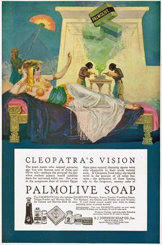 Original Ladies Home Journal ad for Palmolive Soap, Cleopatra, Egypt, 1917…