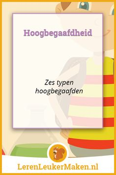 Hoogbegaafdheid: Zes verschillende typen - Leren Leuker Maken Learning Quotes, Education Quotes, Art Education, Educational Leadership, Educational Technology, High School Counseling, Visible Learning, Gifted Kids, Mobile Learning