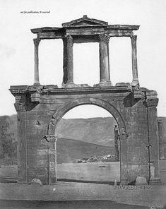 -Πύλη του Αδριανού, ημερομηνία άγνωστη: Rome, My Legacy, Art Asiatique, City People, As Time Goes By, Athens Greece, Ancient Greece, Archaeology, Old Photos