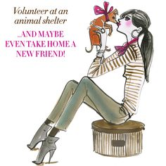 Volunteer at an animal shelter, and maybe even take home a new friend!