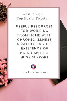 In this issue: Useful resources for working from home, as a person with chronic illness. BackPack Health, an app to store & share health data, is now free. Chronic Migraines, Chronic Illness, Chronic Pain, Fibromyalgia Pain, Mental Illness, Headache Relief, Fitness Nutrition, Health And Nutrition
