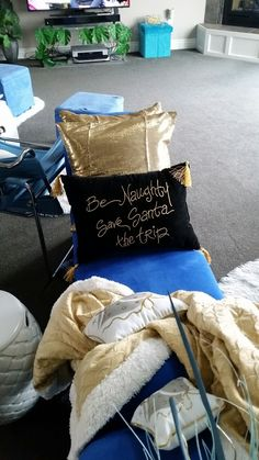 Gold pillows and love the Be Naughty Safe Santa The Trip.  Blanket.  2016
