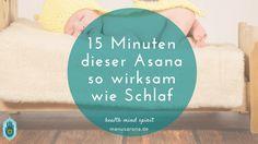 http://manusarona.de/15-minuten-asana-yoga-haltung-wirksam-stundenlang-schlaf/  15 Minuten dieser Asana so wirksam wie Schlaf -   Wer kennt sie nicht, diese Nächte in denen man einfach nicht schlafen kann. Manchmal ist der Grund ein besonderes Ereignis am kommenden Tag und manchmal ist es der Vollmond und in anderen Nächten gibt es einfach keinen Grund.  Man dreht sich von links nach rechts, setzt sich auf, geht zur Toilette, lüftet durch oder schreibt die unruhigen Gedanken nieder – aber…