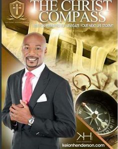 """Pastor Keion Henderson """"leading Pastor of The Lighthouse Church' one of the fastest growing churches in Houston Texas. Pastor Keion released a high in Demand On-line E-votional Guide Titled """" The Christ Compass: A guide to navigate people through life storms. It's Free! Have a copy of this great guide & be ready to face your own life storm's & come up victorious. Download it now on keionhenderson.com"""