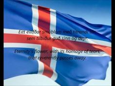 "National Anthem of Iceland - ""Lofsöngur"" (Song of Praise) Includes lyrics in both Icelandic and English. Iceland Beauty, Human Development Index, Praise Songs, French Revolution, Flags Of The World, National Anthem, Iceland Travel, The Republic, Archipelago"
