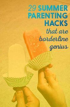 29 Summer Parenting Hacks That Are Borderline Genius