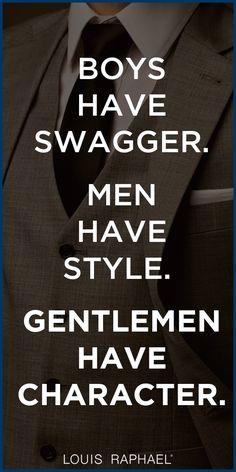 Gentleman have character. Do you? #Gentleman #Quote
