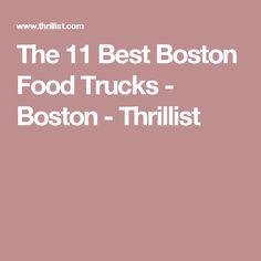 The 11 Best Boston Food Trucks - Boston - Thrillist