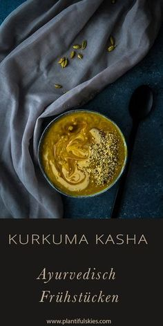 Kasha, der traditionelle russische Brei, wird in Verbindung mit Kurkuma zum perfekten ayurvedischen Frühstück. Wärmend, entzündungshemmend und so lecker. Vegan, glutenfrei, ayurveda.