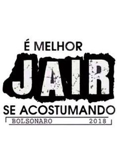 42 Melhores Imagens De Bolsonaro Em 2019