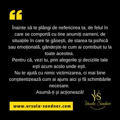 Ursula Sandner - Use your strength Ursula, True Words, Deep Thoughts, Strength, Quotes, Life, Frases, Home, Quotations
