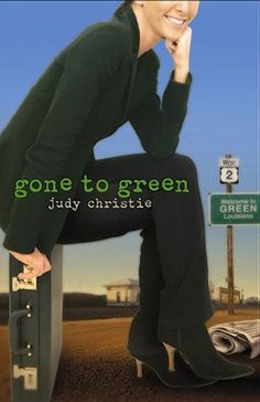 Gone to Green: The Green Series #1 (Green (Abingdon Press)) by Judy Christie