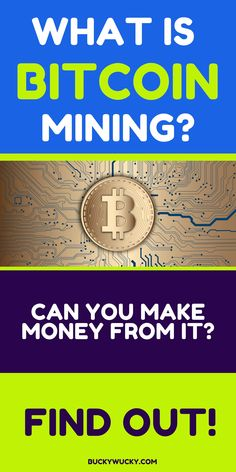 We give you all the info you need about Bitcoin mining.