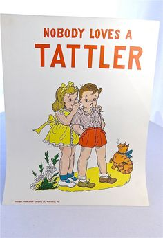 RESERVED - Vintage  School Poster -1957 Educational Good Manners Poster - Nobody Loves a Tattler - Hayes School Publishing Co