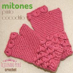 Mitones tejidos a crochet con detalles en el punto cocodrilo o escamas! Todo el paso a paso está en nuestra web: www.tejiendoperu.com