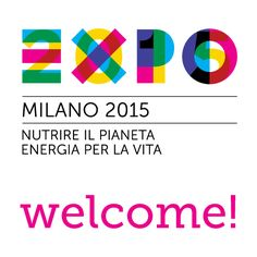 Expo 2015. Feeding the Planet, Energy for Life.  Milan