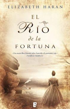 El río de la fortuna (B de Books) de Elizabeth Haran, http://www.amazon.es/dp/B008LUWZ5Y/ref=cm_sw_r_pi_dp_mxAxwb07MY62D