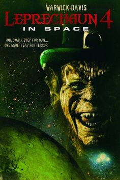Our deadly leprechaun is in space to woo a beautiful princess who is impressed with his gold and desires to separate him from it. Ghost Movies, Sci Fi Horror Movies, Horror Icons, Horror Movie Posters, Leprechaun In Space, Leprechaun Movie, 1990s Movies, Comedy Movies, Horror Artwork