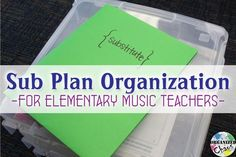 Sub Plan Organization for Elementary Music Teachers: Organized Chaos. Some great ideas for what to include in emergency sub plans, including information and the lesson plans themselves, AND how to organize all of the materials to make it easier for the sub to find what they need more easily.