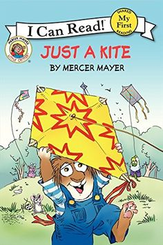 Little Critter: Just a Kite (My First I Can Read) by Mercer Mayer I Can Read Books, I Love Books, Used Books, Mercer Mayer Books, Little Critter, Latest Books, Book Format, Childrens Books, Kite Flying