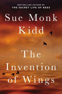 """It's certainly a challenge to write from a place where history and imagination intersect, as I found out,"" Sue Monk Kidd says of her new novel, THE INVENTION OF WINGS"