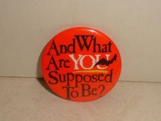 """VTG HALLMARK HALLOWEEN """"AND WHAT ARE YOU SUPPOSED TO BE?"""" LAPEL PIN BUTTON"""
