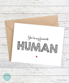 Funny birthday card boyfriend girlfriend card by flairandpaper i love you card funny card boyfriend card youre my favorite human card dad birthday cardsbirthday m4hsunfo