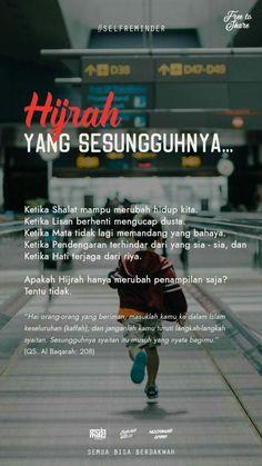 48 Ideas Quotes Indonesia Motivasi Pendidikan For 2019 Islamic Quotes Wallpaper, Islamic Love Quotes, Islamic Inspirational Quotes, Muslim Quotes, Reminder Quotes, Self Reminder, Words Quotes, Life Quotes, Prayer Verses